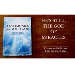 Testimonies of a good God book Byron van der Merwe